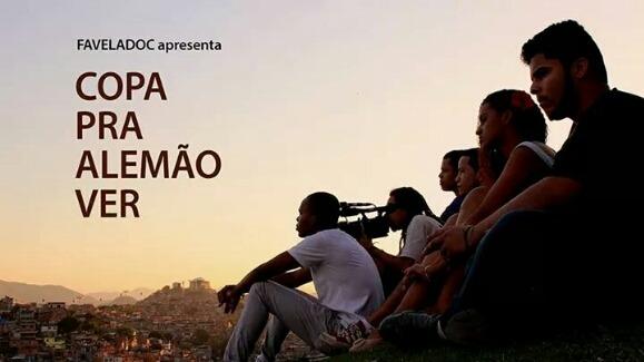 Filme 'Copa pra alemão ver' será lançado neste sábado no Morro do Alemão