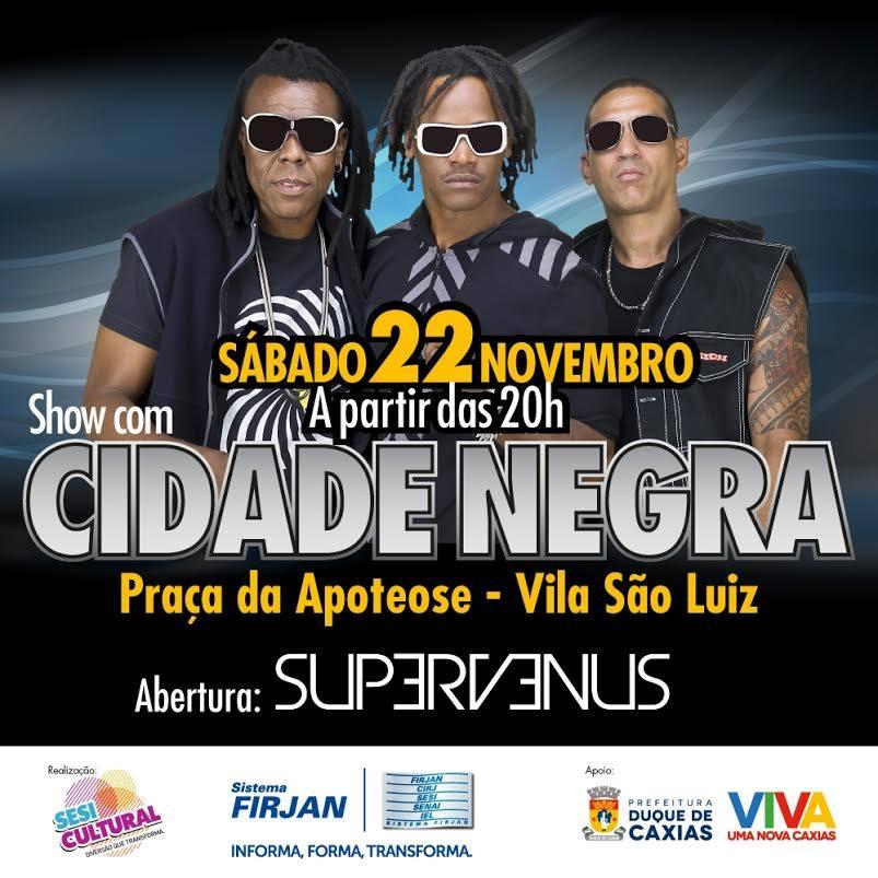 Cidade Negra faz show amanhã em Caxias