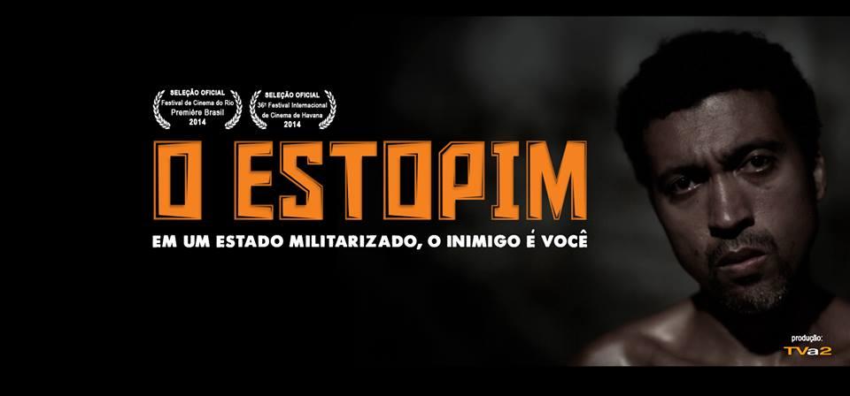 Filme 'O Estopim' será lançado hoje na Nova Brasília