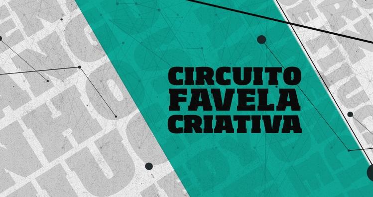 Prorrogadas inscrições para o Circuito Favela Criativa