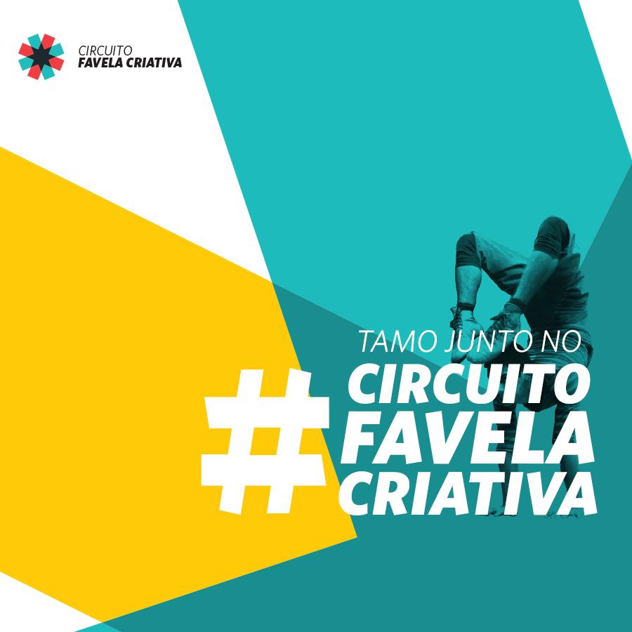 Circuito Favela Criativa: No Complexo do Alemão tem também!