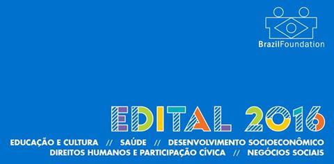 Brazil Foundation abre edital para seleção de projetos sociais 2016