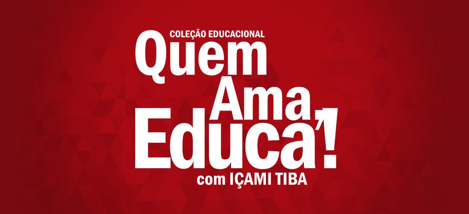 OPINIÃO – Quem ama educa!