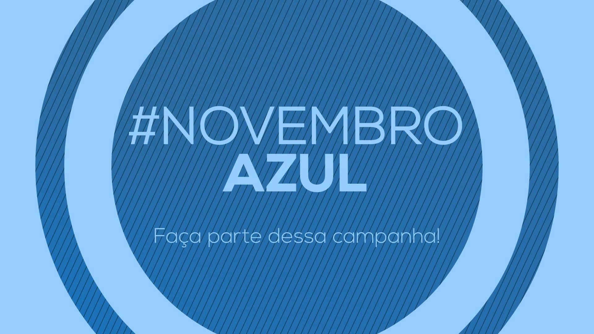 Novembro Azul chegou para alertar você