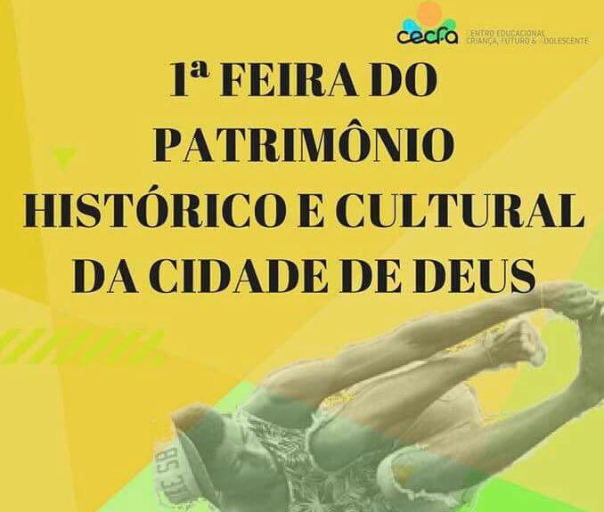 Cidade de Deus recebe 1° Feira de Patrimônio Histórico e Cultural