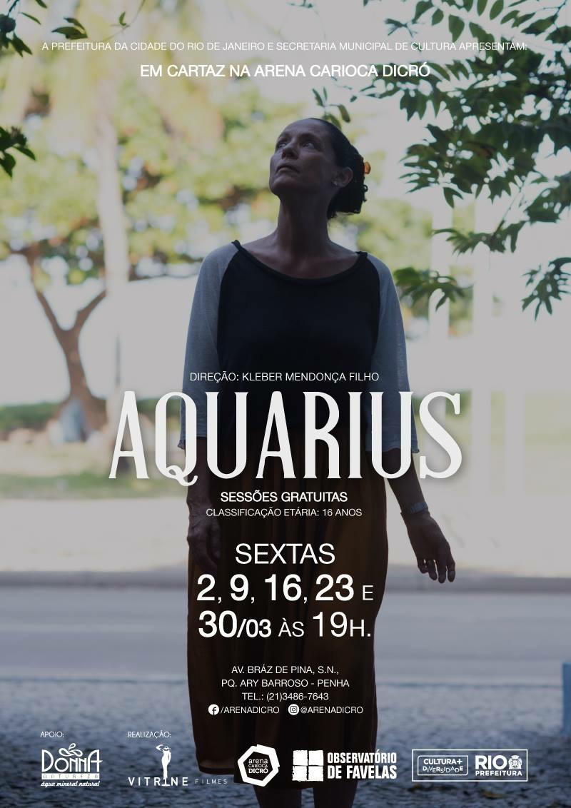 Filme Aquarius é exibido gratuitamente na Arena Carioca Dicró
