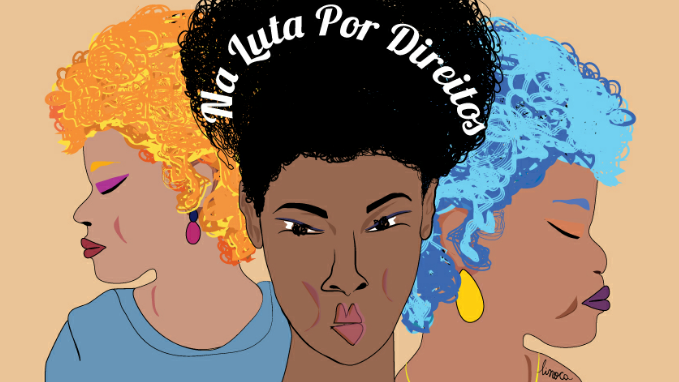 COLUNA | Dia 08 de março, dia internacional da mulher, ou melhor, o dia da resistência