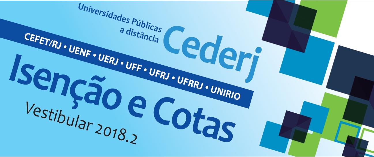 Abertas as inscrições para os pedidos de isenção e cotas do vestibular CEDERJ 2018.2
