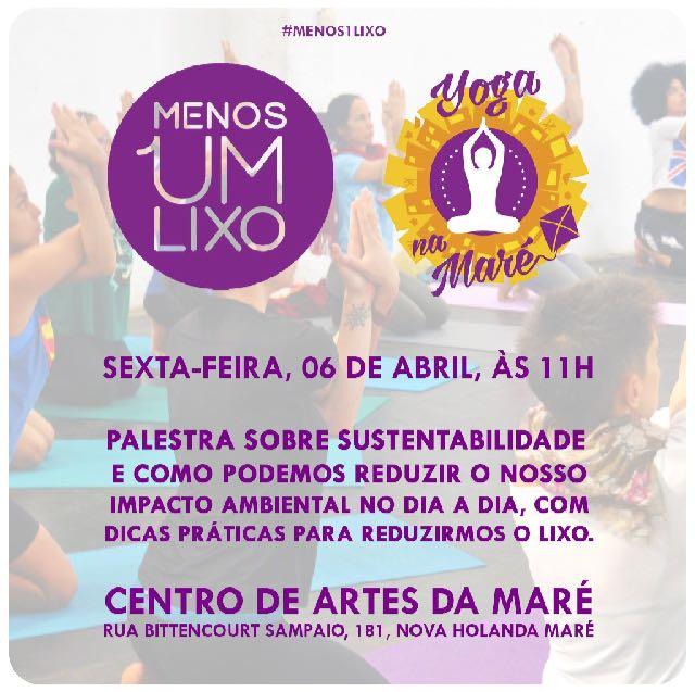 Centro de Artes da Maré recebe palestra sobre sustentabilidade, amanhã (06)