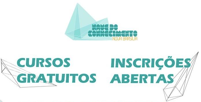 Nave do conhecimento da Nova Brasília abre vagas em cursos de capacitação