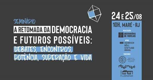 Reforma da democracia é tema de seminário na Maré
