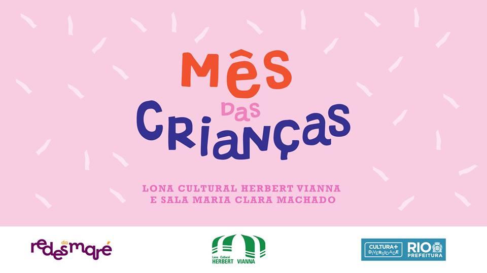 Mês de outubro tem programação especial para crianças na Maré
