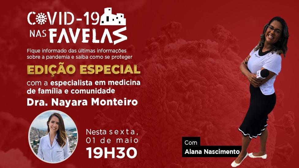 """Programa """"Covid19 nas Favelas"""" de hoje (01) recebe médica da Clínica da Família do Alemão"""