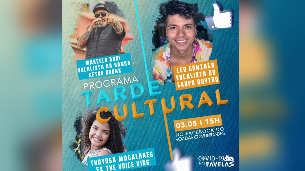 Tarde Cultural: Programa agita domingo no Facebook do Voz das Comunidades