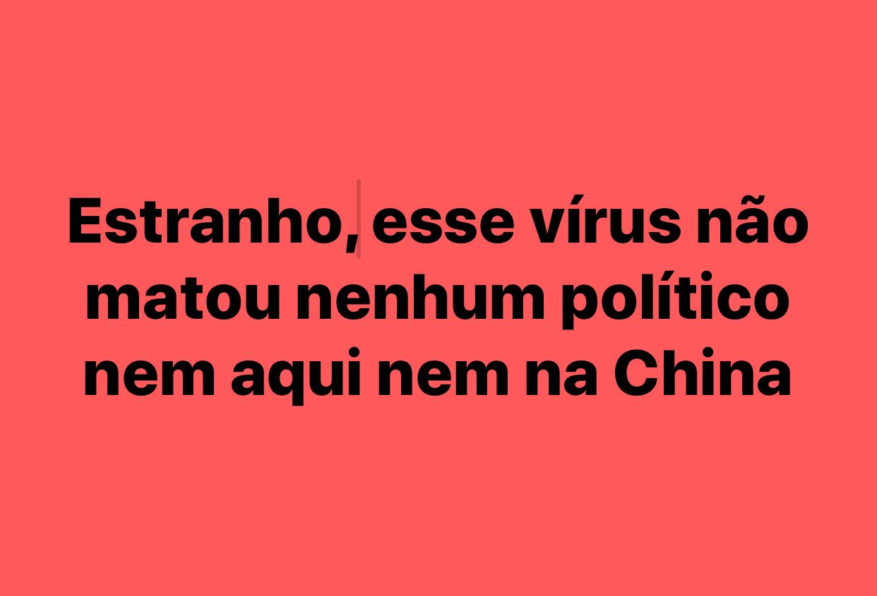 Publicações que dizem que coronavírus não matou nenhum político NÃO é verdadeira