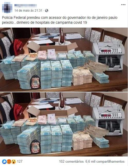 Dinheiro apreendido em foto publicada pela PF NÃO vem de hospitais de campanha contra Covid-19 no Rio