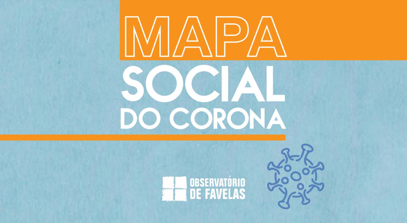 Observatório de Favelas lança segunda edição do Mapa Social do Corona