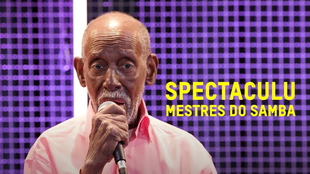 Projeto Spectaculu homenageia Mestres do Samba em série no YouTube