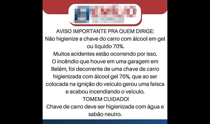 É mentira que incêndio em Belém foi causado por chave de carro higienizada com álcool em gel