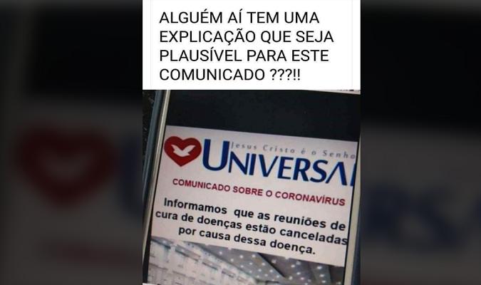 Igreja Universal NÃO emitiu comunicado cancelando 'reuniões de curas' durante a pandemia